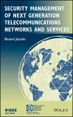 Security Management of Next Generation Telecommunications Networks and Services (eBook, ePUB)