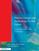 Primary Design and Technology for the Future (eBook, ePUB)