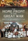 Home Front in the Great War, The