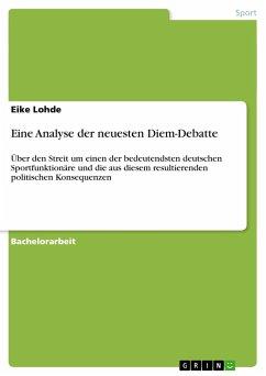 Eine Analyse der neuesten Diem-Debatte