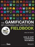 The Gamification of Learning and Instruction Fieldbook (eBook, ePUB)