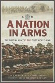 A Nation in Arms: A Social Study of the British Army in the First World War