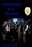 Condenado de la Memoria (eBook, ePUB)