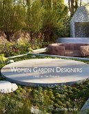 Women Garden Designers: 1900 to the Present