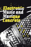 Electronic Music and Musique Concrete