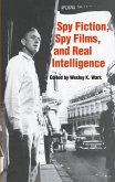 Spy Fiction, Spy Films and Real Intelligence (eBook, ePUB)