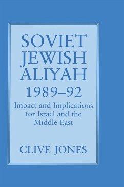 Soviet Jewish Aliyah, 1989-92 (eBook, PDF) - Jones, Clive A.