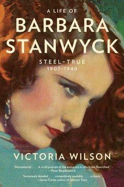 A Life of Barbara Stanwyck (eBook, ePUB) - Wilson, Victoria