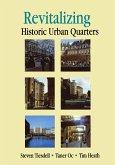 Revitalising Historic Urban Quarters (eBook, ePUB)
