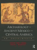 Archaeology of Ancient Mexico and Central America (eBook, PDF)