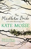 The Mistletoe Bride and Other Haunting Tales (eBook, ePUB)
