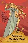 Princesses Behaving Badly (eBook, ePUB)