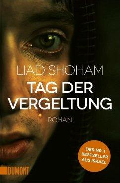 Tag der Vergeltung / Tel Aviv-Thriller Bd.1 - Shoham, Liad