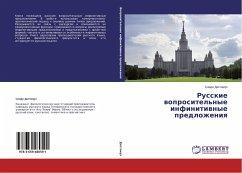 Russkie woprositel'nye infinitiwnye predlozheniq