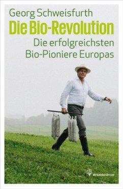 Die Bio-Revolution