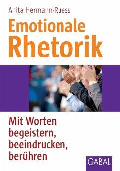 Emotionale Rhetorik - Hermann-Ruess, Anita