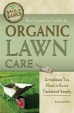 The Complete Guide to Organic Lawn Care (eBook, ePUB)