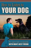 How to Listen to Your Dog (eBook, ePUB)