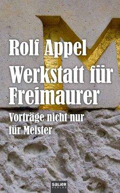Werkstatt für Freimaurer - Appel, Rolf