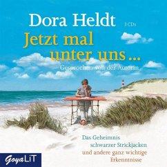 Jetzt mal unter uns..., 3 Audio-CDs - Heldt, Dora