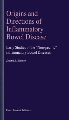 Origins and Directions of Inflammatory Bowel Disease