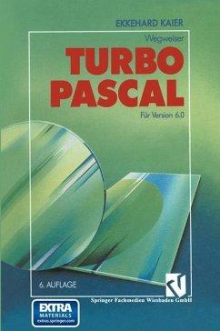 Turbo Pascal-Wegweiser Für Version 6.0
