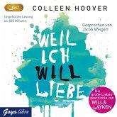 Weil ich Will liebe / Will und Layken Bd.2 (MP3-CD)