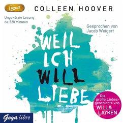 Weil ich Will liebe / Will und Layken Bd.2 (MP3...