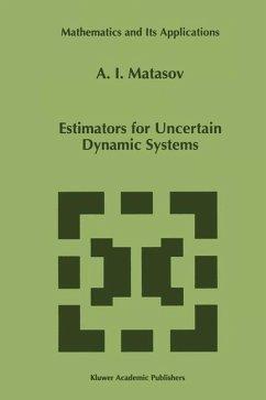 Estimators for Uncertain Dynamic Systems - Matasov, A. I.