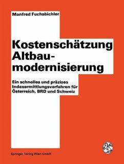 Kostenschätzung Altbaumodernisierung - Fuchsbichler, Manfred