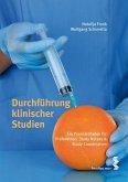 Durchführung klinischer Studien