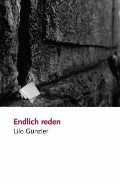 Endlich reden (eBook, ePUB) - Günzler, Lilo