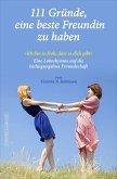 111 Gründe, eine beste Freundin zu haben (eBook, ePUB)