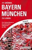111 Gründe, Bayern München zu lieben (eBook, ePUB)