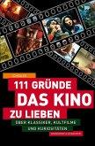 111 Gründe, das Kino zu lieben (eBook, ePUB)