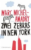 Zwei Zebras in New York (eBook, ePUB)