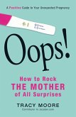 Oops! How to Rock the Mother of All Surprises (eBook, ePUB)