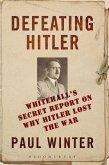 Defeating Hitler (eBook, ePUB)