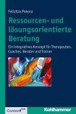 Ressourcen- und lösungsorientierte Beratung (eBook, PDF)