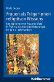Frauen als Trägerinnen religiösen Wissens (eBook, PDF)