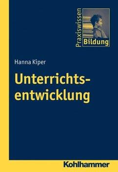 Unterrichtsentwicklung (eBook, PDF) - Kiper, Hanna