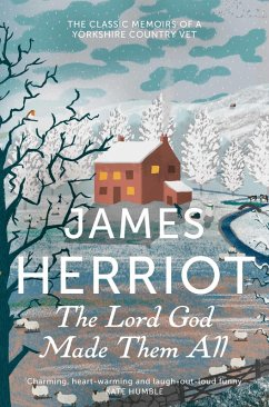 The Lord God Made Them All (eBook, ePUB) - Herriot, James