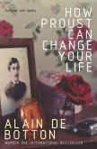 How Proust Can Change Your Life (eBook, ePUB)