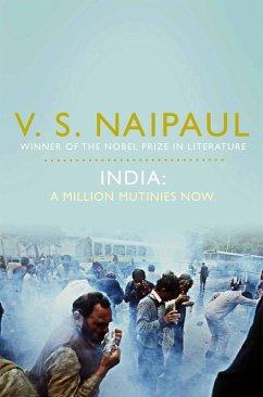 India: A Million Mutinies Now (eBook, ePUB) - Naipaul, V. S.