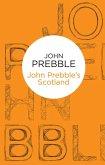 John Prebble's Scotland (Bello) (eBook, ePUB)