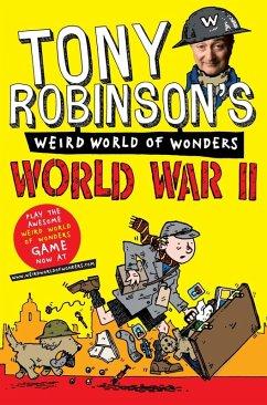 Tony Robinsons Weird World of Wonders - World War II