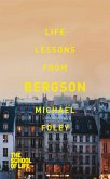 Life Lessons from Bergson (eBook, ePUB)