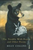 The Trouble with Poetry and Other Poems (eBook, ePUB)