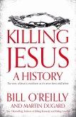 Killing Jesus (eBook, ePUB)
