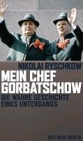 Mein Chef Gorbatschow (eBook, ePUB) - Ryschkow, Nikolai